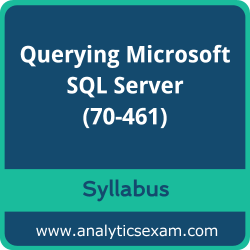 70-461 Syllabus, 70-461 PDF Download, Microsoft 70-461 Dumps, Querying Microsoft SQL Server PDF Download, Querying Microsoft SQL Server 2012/2014 Certification