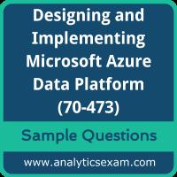 70-473 Dumps Free, 70-473 PDF Download, Designing and Implementing Microsoft Azure Data Platform Dumps Free, Designing and Implementing Microsoft Azure Data Platform PDF Download, 70-473 Free Download
