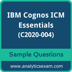 C2020-004 Dumps Free, C2020-004 PDF Download, IBM Cognos ICM Essentials Dumps Free, IBM Cognos ICM Essentials PDF Download, C2020-004 Free Download