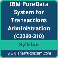 C2090-310 Syllabus, C2090-310 PDF Download, IBM C2090-310 Dumps, IBM PureData System for Transactions Administration Dumps PDF Download, IBM Certified Administrator - IBM PureData System for Transactions PDF Download
