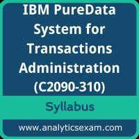 C2090-310 Syllabus, C2090-310 PDF Download, IBM C2090-310 Dumps, IBM PureData System for Transactions Administration Dumps PDF Download, IBM Certified Administrator - IBM PureData System for Transactions PDF Download