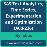 A00-226 Syllabus, A00-226 PDF Download, SAS A00-226 Dumps, SAS Advanced Analytics Professional Dumps PDF Download, SAS Text Analytics, Time Series, Experimentation and Optimization PDF Download