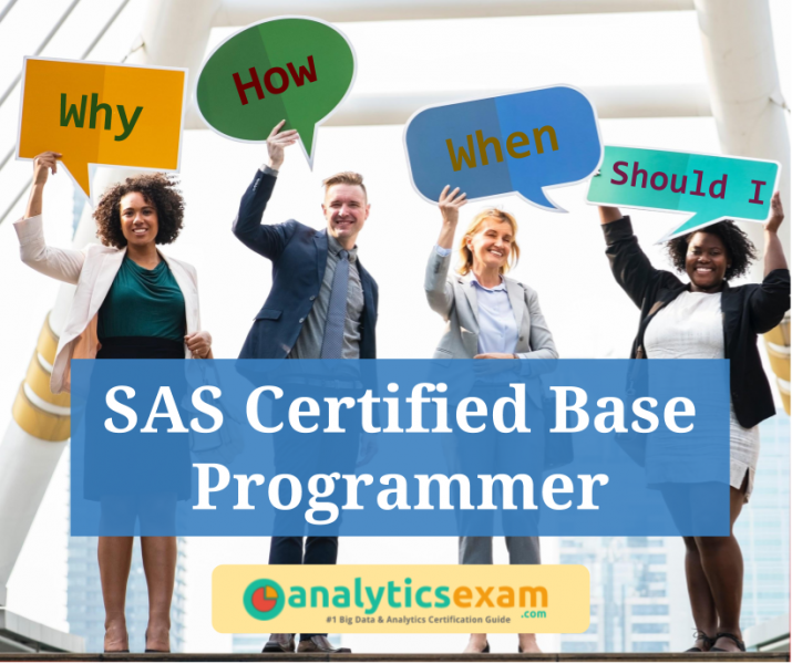 How to be SAS Certified Base Programmer, All you need to know about ...