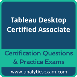 Tableau Desktop Certified Associate Premium Practice Exam