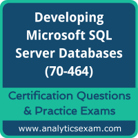 70-464 Dumps Free, 70-464 PDF Download, Developing Microsoft SQL Server Databases Dumps Free, Developing Microsoft SQL Server Databases PDF Download, 70-464 Certification Dumps, 70-464 VCE, Developing Microsoft SQL Server Databases Certification Dumps, 70-464 Exam Questions PDF