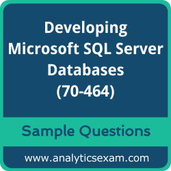70-464 Dumps Free, 70-464 PDF Download, Developing Microsoft SQL Server Databases Dumps Free, Developing Microsoft SQL Server Databases PDF Download, Developing Microsoft SQL Server Databases Certification, 70-464 Free Download, 70-464 VCE, Developing Microsoft SQL Server Databases Certification Dumps, 70-464 Exam Questions PDF