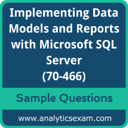 70-466 Dumps Free, 70-466 PDF Download, Implementing Data Models and Reports with Microsoft SQL Server Dumps Free, Implementing Data Models and Reports with Microsoft SQL Server PDF Download, Implementing Data Models and Reports with Microsoft SQL Server Certification, 70-466 Free Download, 70-466 VCE, Implementing Data Models and Reports with Microsoft SQL Server Certification Dumps, 70-466 Exam Questions PDF