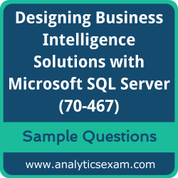 70-467 Dumps Free, 70-467 PDF Download, Designing Business Intelligence Solutions with Microsoft SQL Server Dumps Free, Designing Business Intelligence Solutions with Microsoft SQL Server PDF Download, Designing Business Intelligence Solutions with Microsoft SQL Server Certification, 70-467 Free Download, 70-467 VCE, Designing Business Intelligence Solutions with Microsoft SQL Server Certification Dumps, 70-467 Exam Questions PDF