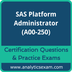 A00-250 Dumps Free, A00-250 PDF Download, SAS Platform Administrator Dumps Free, SAS Platform Administrator PDF Download, A00-250 Certification Dumps, A00-250 VCE, SAS Platform Administrator Certification Dumps, A00-250 Exam Questions PDF