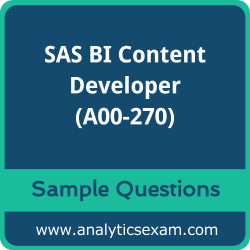 A00-270 Dumps Free, A00-270 PDF Download, SAS BI Content Developer Dumps Free, SAS BI Content Developer PDF Download, SAS Certified BI Content Developer for SAS 9 Certification, A00-270 Free Download, A00-270 VCE, SAS BI Content Developer Certification Dumps, A00-270 Exam Questions PDF