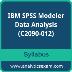 C2090-012 Syllabus, C2090-012 PDF Download, IBM C2090-012 Dumps, IBM SPSS Modeler Data Analysis PDF Download, IBM Certified Associate - SPSS Modeler Data Analysis v2 Certification