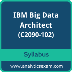 C2090-102 Syllabus, C2090-102 PDF Download, IBM C2090-102 Dumps, IBM Big Data Architect PDF Download, IBM Certified Data Architect - Big Data Certification