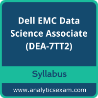DEA-7TT2 Syllabus, DEA-7TT2 PDF Download, Dell EMC DEA-7TT2 Dumps, Dell EMC Data Science Associate Dumps PDF Download, Dell EMC Data Science and Big Data Analytics PDF Download