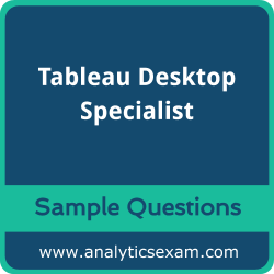 Desktop Specialist Dumps Free, Desktop Specialist PDF Download, Tableau Desktop Specialist Dumps Free, Tableau Desktop Specialist PDF Download, Desktop Specialist Free Download