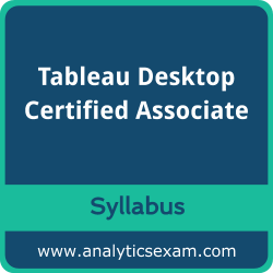 Desktop Associate Syllabus, Desktop Associate PDF Download, Tableau Desktop Associate Dumps, Tableau Desktop Certified Associate Dumps PDF Download, Tableau Desktop Certified Associate PDF Download